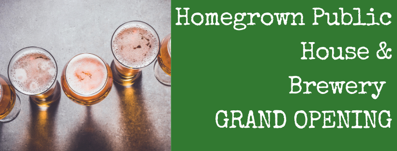 Homegrown Brewery GRAND OPENING